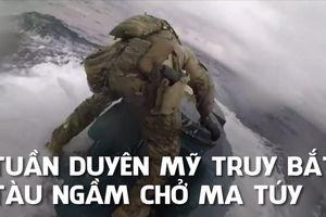Kịch tính lính tuần duyên Mỹ can đảm lao lên tàu ngầm chở ma túy đang lẩn trốn