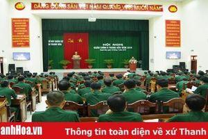 Bộ CHQS tỉnh: Hội nghị Quân chính 6 tháng đầu năm 2019