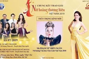 Tôn vinh nữ hoàng thương hiệu 2019: Chỉ cấp phép 2 bài hát biểu diễn