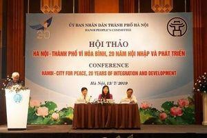 Hội thảo 'Hà Nội - Thành phố vì hòa bình, 20 năm hội nhập và phát triển'