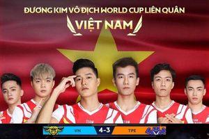 Vô địch World Cup 2019 Liên quân Mobile, ĐT Việt Nam làm nên lịch sử