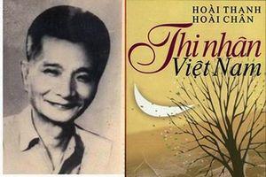 Nhà văn Hoài Thanh: Biểu tượng phê bình văn học Việt Nam thế kỷ XX