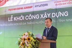 Tập đoàn Thành Công & Hyundai khởi công điểm trường mầm non tại Ninh Bình