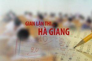 Vì sao vụ gian lận điểm thi Hà Giang phải trả hồ sơ, điều tra bổ sung?