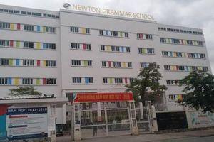 Không được cấp phép tuyển sinh trường Newton vẫn thu tiền phụ huynh?