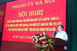 Nghị quyết 33-NQ/TW (khóa XI) nâng cao đời sống văn hóa, tinh thần của nhân dân Thủ đô