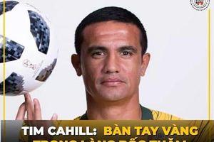 Chết cười 'biệt danh mới' của Tim Cahill sau lễ bốc thăm VL World Cup
