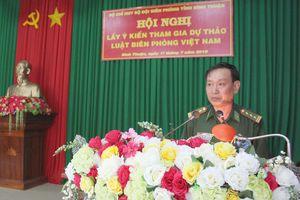 BĐBP Bình Thuận: Lấy ý kiến dự thảo Luật Biên phòng Việt Nam
