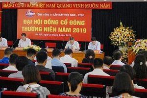Tổng công ty Lắp máy Việt Nam-CTCP: Đại hội cổ đông thường niên 2019 thành công tốt đẹp