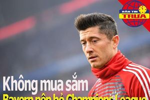 Lewandowski: không mua sắm, Bayern nên bỏ Champions League