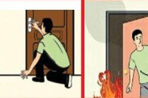 Công an hướng dẫn cách thoát nạn khi cháy chung cư cao tầng