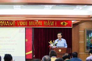 Hội nghị học tập, quán triệt Nghị quyết Trung ương 10, khóa XII