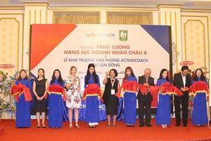 Tổ chức huấn luyện doanh nghiệp ActionCOACH khai trương văn phòng tại Lâm Đồng
