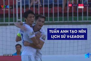 HAGL thắng kịch tính, Tuấn Anh ghi bàn đẹp và lập mốc lịch sử V-League