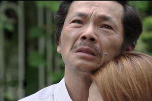 Về nhà đi con: Khán giả 'khóc hết nước mắt' trước cảnh ông Sơn đến xin con gái về