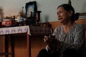 'Đường về': Hành trình tìm hài cốt con trai của những người mẹ già