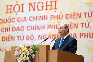 Thủ tướng: Không bỏ nếp cũ thì Chính phủ điện tử khó thành công