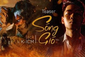 Lời bài hát - lyrics 'Sóng Gió' của Jack và K-ICM