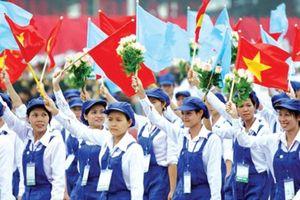 90 năm Công đoàn Việt Nam: Khẳng định vai trò, vị thế trong giai đoạn mới