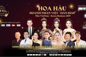 Thực hư về cuộc thi 'Hoa hậu Doanh nhân Việt - Hàn 2019' vừa xin hoãn?