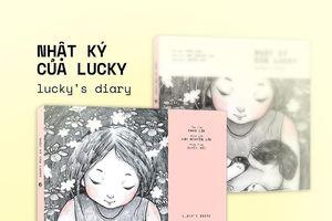 'Nhật ký của Lucky': Món quà cho các gia đình Việt