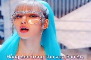 Đến quỳ với phiên bản tiếng Việt 'thô mà thật' của loạt hit đình đám từ Kpop đến US-UK
