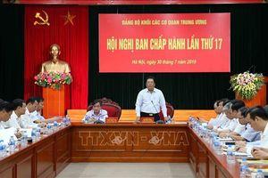Hội nghị lần thứ 17 của Đảng ủy Khối các cơ quan Trung ương