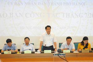 UBND TP Hà Nội giao ban công tác tháng 7/2019