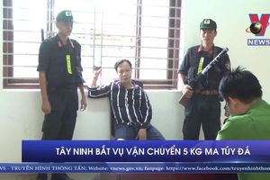 Tây Ninh bắt vụ vận chuyển 5 kg ma túy đá