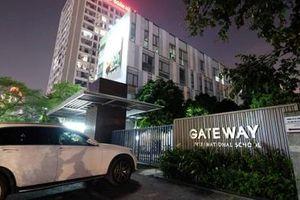 Vụ học sinh lớp 1 trường Gateway tử vong: Sở GD-ĐT Hà Nội chỉ đạo 'nóng'