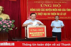 Tỉnh ủy Thanh Hóa ủng hộ đồng bào các huyện miền núi của tỉnh bị thiệt hại do thiên tai lũ lụt