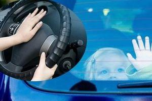 'Bí kíp' thoát hiểm cho trẻ khi bị bỏ quên trên xe