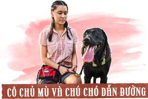 Cô chủ mù và chú chó dẫn đường