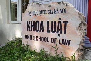 Khoa Luật - Đại học Quốc gia Hà Nội công bố điểm chuẩn năm 2019
