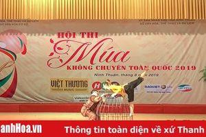 Thanh Hóa giành 1 HCV, 2 HCB tại Hội thi múa không chuyên toàn quốc 2019