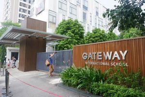 Vụ học sinh lớp 1 tử vong: Trường Gateway gắn thêm chữ 'Quốc tế' có bị phạt?