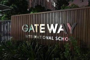Gateway gắn mác trường 'Quốc tế': Có thể khởi tố hình sự