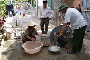 Nắng nóng kéo dài, hàng ngàn hộ dân ở Quảng Bình 'khát' nước sạch