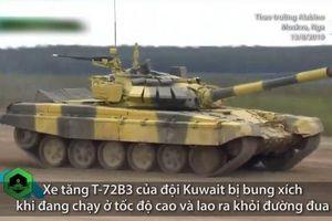 Xe tăng Kuwait đứt xích, văng khỏi đường khi thi đấu ở Nga