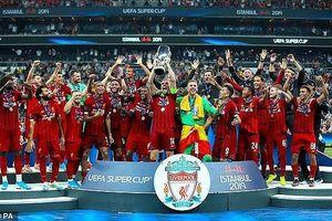 Thắng khó Chelsea, Liverpool vô địch siêu cúp sau 14 năm