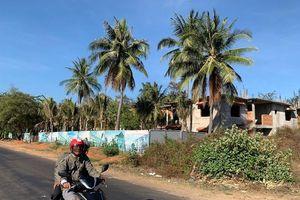 'Ăn cơm trước kẻng', chủ đầu tư bất động sản ở Bình Thuận bị chấn chỉnh