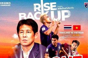 Bao giờ mở bán vé trận Thái Lan gặp Việt Nam ở Vòng loại World Cup 2022?