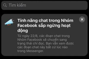 Facebook thông báo bỏ tính năng chat nhóm, nhưng sự thật không như bạn nghĩ