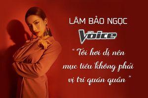 Lâm Bảo Ngọc The Voice: Tôi hơi dị nên mục tiêu không phải vị trí quán quân