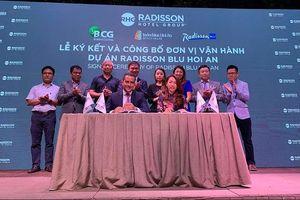 BCG ký hợp tác với Tập đoàn Khách sạn Radisson quản lý khu nghỉ dưỡng 5 sao