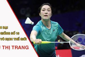 Vũ Thị Trang đánh bại hạt giống số 15 của giải vô địch thế giới