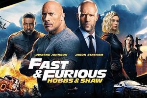 'Bom tấn' Fast & Furious: Hobbs & Shaw kiếm bộn tiền tại Việt Nam