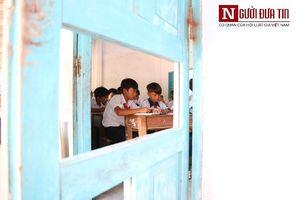 Cận cảnh điểm trường 'vừa học vừa run' của các em học sinh nghèo ở Ninh Thuận