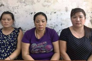 Lừa bán phụ nữ, trẻ em sang Trung Quốc, 3 'nữ quái' bị bắt giữ