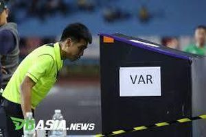 Không được dùng VAR trận gặp Việt Nam, Thái Lan áp dụng ở giải U.23 châu Á 2020